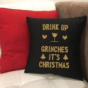 NWT Handmade Drink Up Grinches 16 IN Pillow Cover